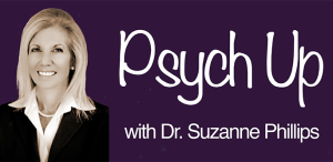"""Psych Up"" with Dr. Suzanne B. Phillips"