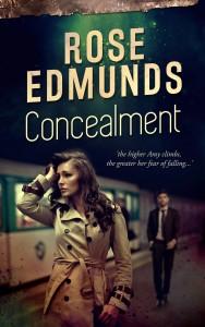 Rose Edmunds - CONCEALMENT!